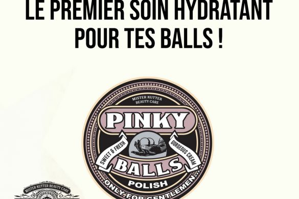 Pinky Balls, le premier soin 100% homme
