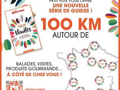 """""""100 KM AUTOUR DE..."""" avec le PETIT FUTE"""