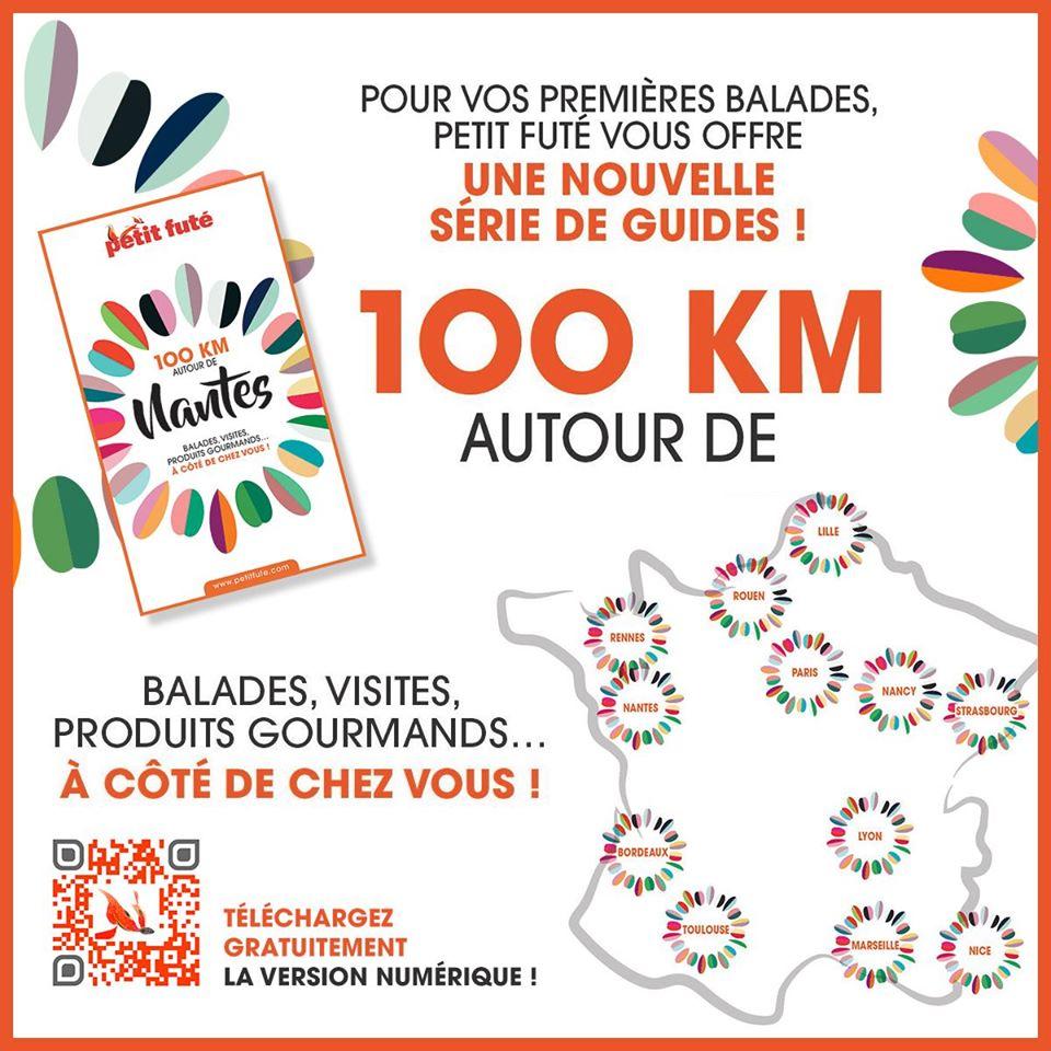 """""""100 KM AUTOUR DE…"""" avec le PETIT FUTE"""