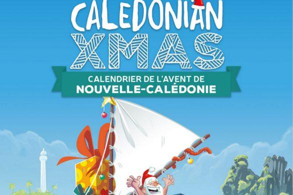 Caledonian Xmas, le calendrier de l'avent 2.0 de la Nouvelle-Calédonie
